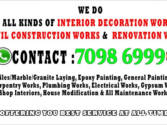 Carpentry / Joinery Works, All Civil Maintenance Work, Interior Design Execution at Lowest Prices.